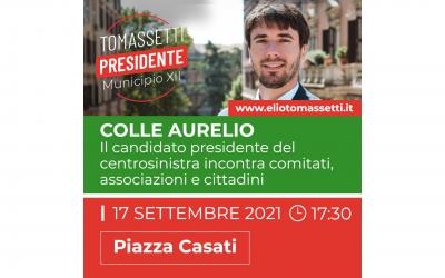 17 settembre – Incontro con i cittadini di Colle Aurelio